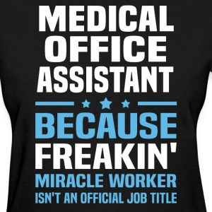 Medical Office Assistant - Women's T-Shirt