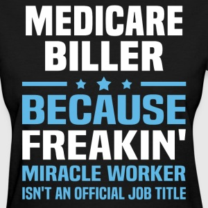 Medicare Biller - Women's T-Shirt