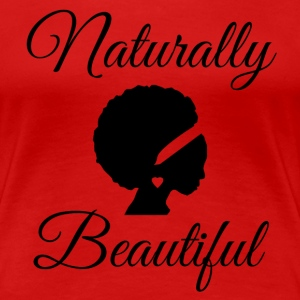 Naturally Beautiful T-Shirts - Women's Premium T-Shirt