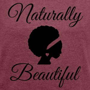 Naturally Beautiful T-Shirts - Women´s Rolled Sleeve Boxy T-Shirt
