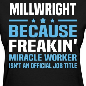 Millwright - Women's T-Shirt