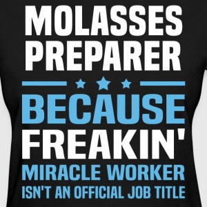 Molasses Preparer - Women's T-Shirt