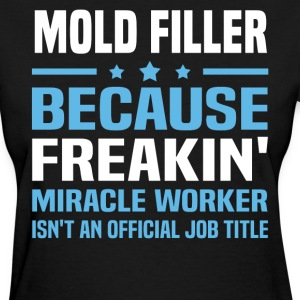 Mold Filler - Women's T-Shirt