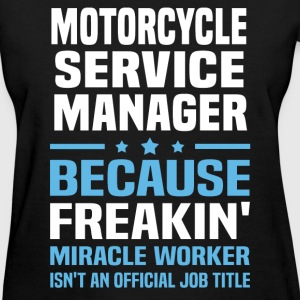 Motorcycle Service Manager - Women's T-Shirt