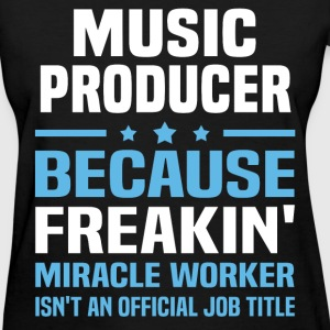 Music Producer - Women's T-Shirt