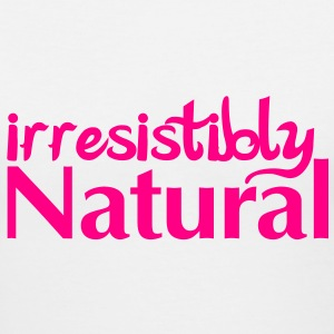 Irresistibly Natural - Women's V-Neck T-Shirt