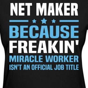 Net Maker - Women's T-Shirt