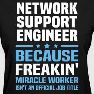 Network Support Engineer - Women's T-Shirt