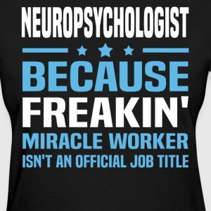 Neuropsychologist - Women's T-Shirt