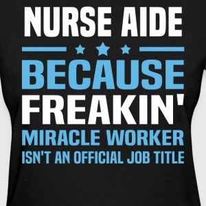 Nurse Aide - Women's T-Shirt