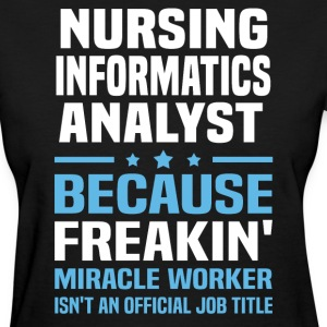 Nursing Informatics Analyst - Women's T-Shirt