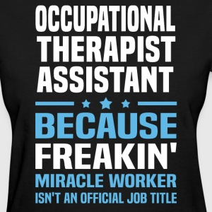 Occupational Therapist Assistant - Women's T-Shirt