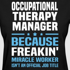 Occupational Therapy Manager - Women's T-Shirt