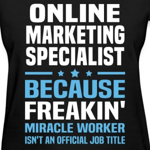 Online Marketing Specialist - Women's T-Shirt