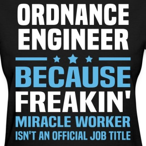 Ordnance Engineer - Women's T-Shirt