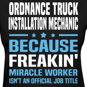 Ordnance Truck Installation Mechanic - Women's T-Shirt