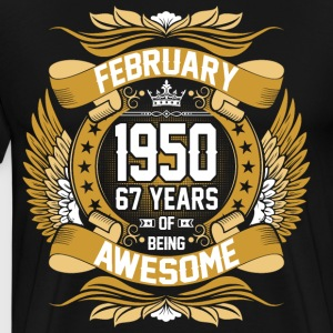 February 1950 67 Years Of Being Awesome T-Shirts - Men's Premium T-Shirt