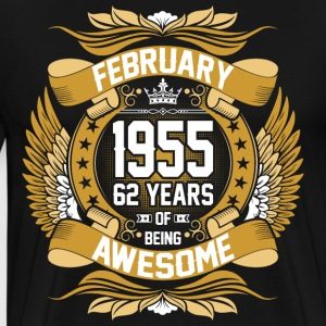 February 1955 62 Years Of Being Awesome T-Shirts - Men's Premium T-Shirt