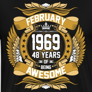 February 1969 48 Years Of Being Awesome T-Shirts - Men's Premium T-Shirt