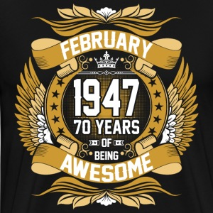 February 1947 70 Years Of Being Awesome T-Shirts - Men's Premium T-Shirt