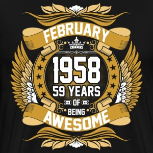 February 1958 59 Years Of Being Awesome T-Shirts - Men's Premium T-Shirt