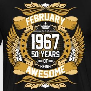 February 1967 50 Years Of Being Awesome T-Shirts - Men's Premium T-Shirt