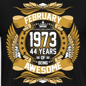 February 1973 44 Years Of Being Awesome T-Shirts - Men's Premium T-Shirt
