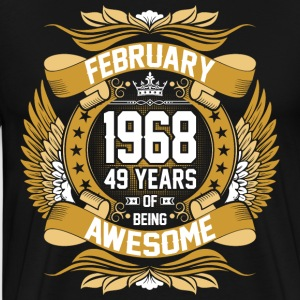 February 1968 49 Years Of Being Awesome T-Shirts - Men's Premium T-Shirt