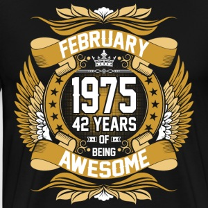 February 1975 42 Years Of Being Awesome T-Shirts - Men's Premium T-Shirt