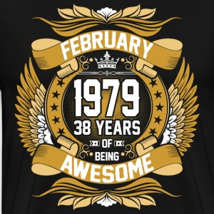 February 1979 38 Years Of Being Awesome T-Shirts - Men's Premium T-Shirt