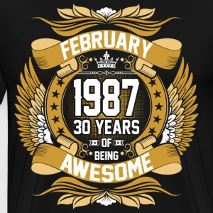 February 1987 30 Years Of Being Awesome T-Shirts - Men's Premium T-Shirt