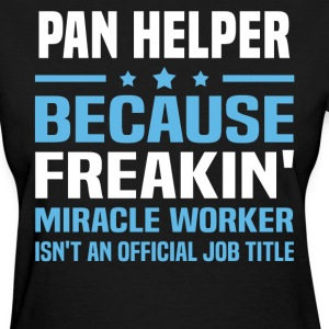 Pan Helper - Women's T-Shirt