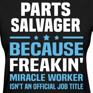 Parts Salvager - Women's T-Shirt