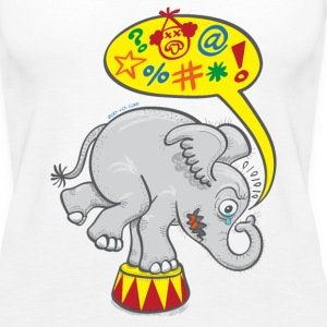 Circus Elephant Saying Bad Words Tanks - Women's Premium Tank Top