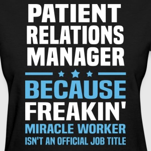Patient Relations Manager - Women's T-Shirt