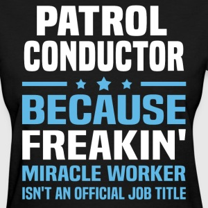 Patrol Conductor - Women's T-Shirt