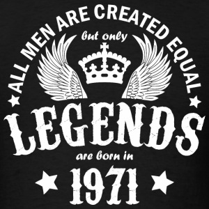Legends are Born in 1971 - Men's T-Shirt