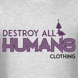 Destroy All Humans - Men's T-Shirt