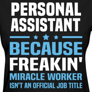 Personal Assistant - Women's T-Shirt