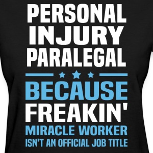 Personal Injury Paralegal - Women's T-Shirt