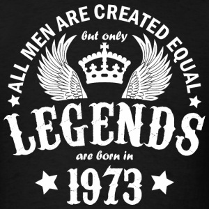 Legends are Born in 1973 - Men's T-Shirt