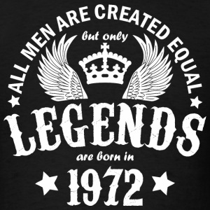 Legends are Born in 1972 - Men's T-Shirt