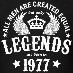 Legends are Born in 1977 - Men's T-Shirt
