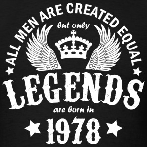 Legends are Born in 1978 - Men's T-Shirt