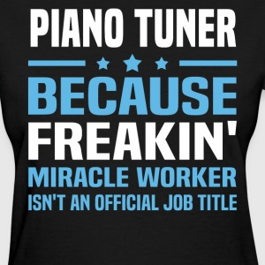 Piano Tuner - Women's T-Shirt