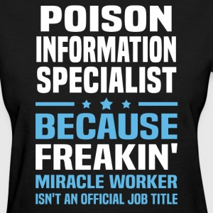 Poison Information Specialist - Women's T-Shirt