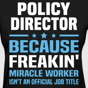 Policy Director - Women's T-Shirt
