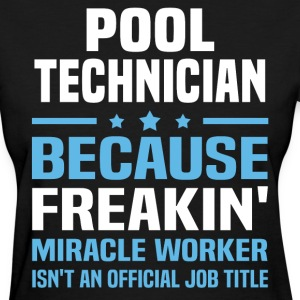 Pool Technician - Women's T-Shirt