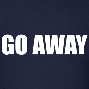 Go away - Men's T-Shirt