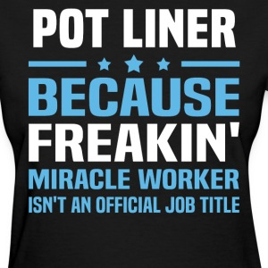 Pot Liner - Women's T-Shirt
